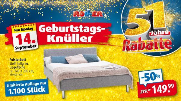 ROLLER Geburtstagsknüller - POLSTERBETT für 149,99€