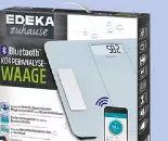 Bluetooth Körperanalysewaage von Edeka zuhause