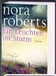 Nora Roberts Ein Leuchten im Sturm