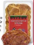 Tannenzäpfle-Steaks