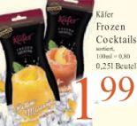 Frozen Cocktail von Käfer