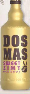 Likör von Dos Mas