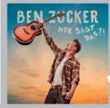 CD Ben Zucker – Wer sagt das?