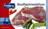 Thunfischmedaillons von Femeg