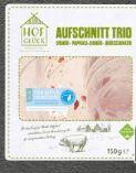 Aufschnitt Trio von Hofglück