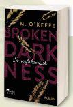 M. O'keefe Broken Darkness - So Verführerisch