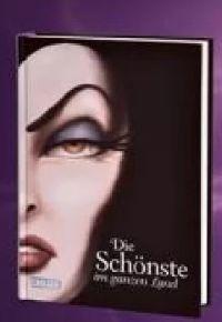Buch Die Schönste im ganzen Land Disney Villains 1 von Elbenwald