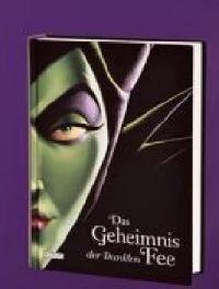 Buch Das Geheimnis der Dunklen Fee Disney Villains 4 von Elbenwald