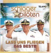 CDs Die Schlagerpiloten Lass Uns Fliegen