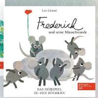 CD Frederick und Seine Mäusefreunde